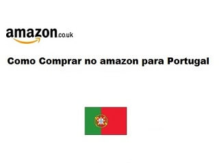 Como Comprar no Amazon para Portugal